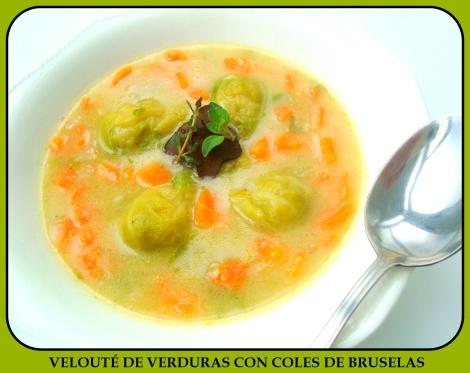 VELOUTE DE VERDURAS CON COLES DE BRUSELAS